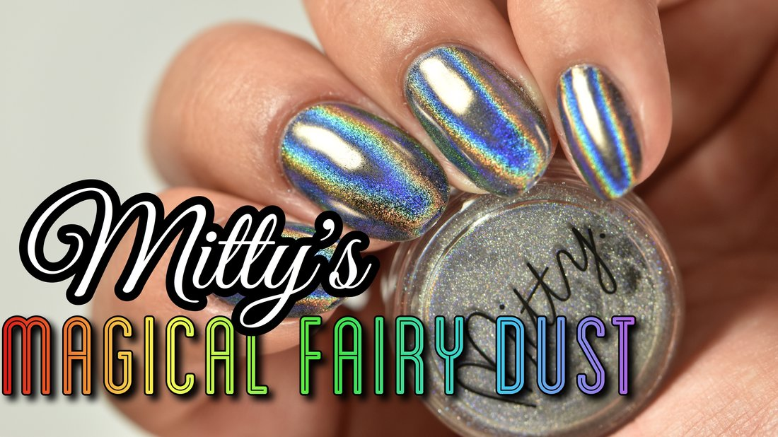 Mitty\'s Magical Fairy Dust Review - ROCKYOURNAILS